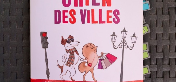 [livre] Chien des villes : le guide du chien citadin
